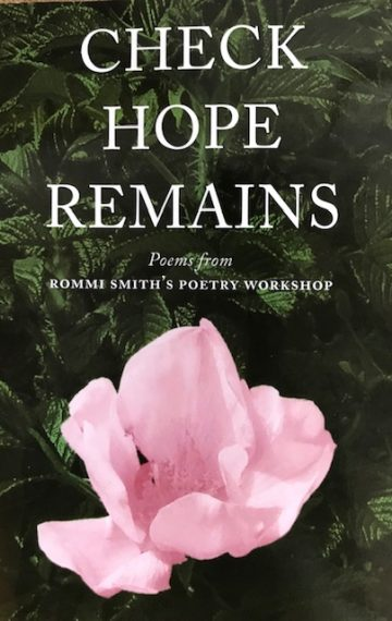 Check Hope Remains – Poems From Rommi Smith's Poetry Workshop